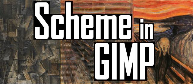Scheme in GIMP
